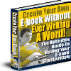 Create Your Ebook Without Writing A Word