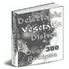 Thumbnail 300 Vegetable Recipes