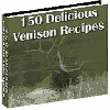 150 Delicious Venison Recipes